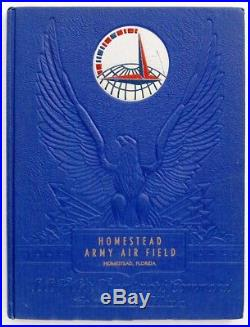 Us Army Air Force Transport Command Homestead Army Air Field 1943 Yearbook